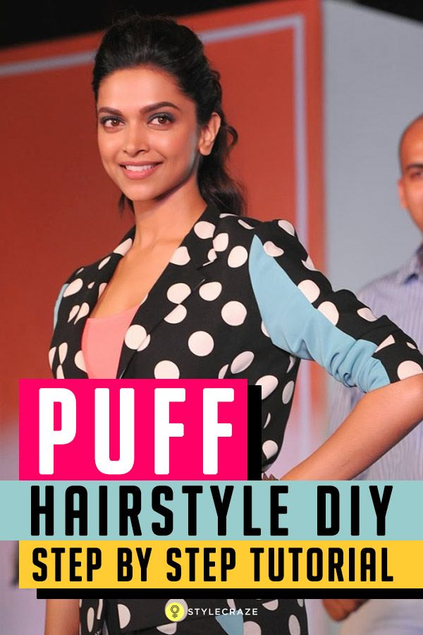 Puff Hairstyle DIY – Step By Step Tutorial