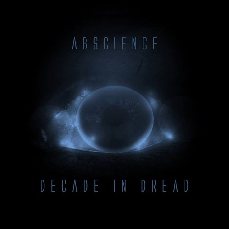 Abscience - Decade in Dread