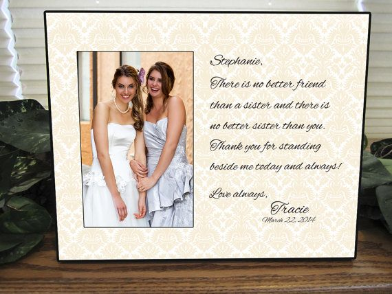 Sister Gift Bridesmaid Sisters Wedding Personalized Picture Frame Custom