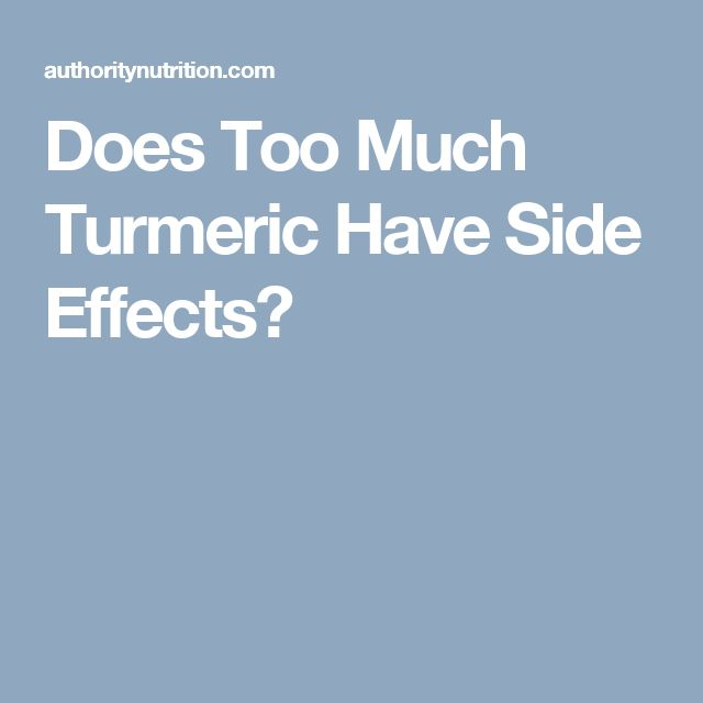 Does Too Much Turmeric Have Side Effects?