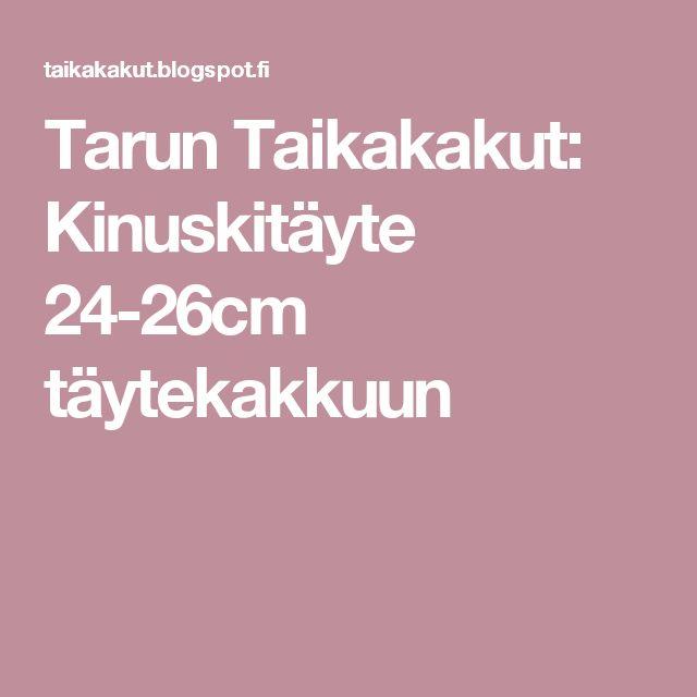 Tarun Taikakakut: Kinuskitäyte 24-26cm täytekakkuun