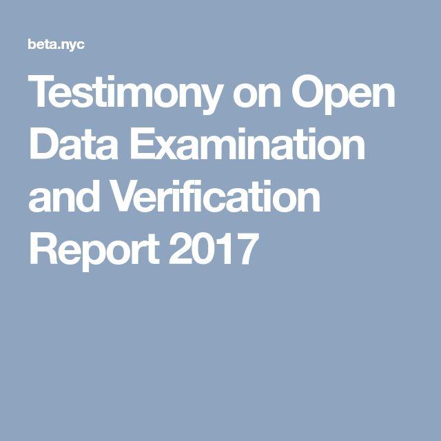 Testimony on Open Data Examination and Verification Report 2017 - datapower resume