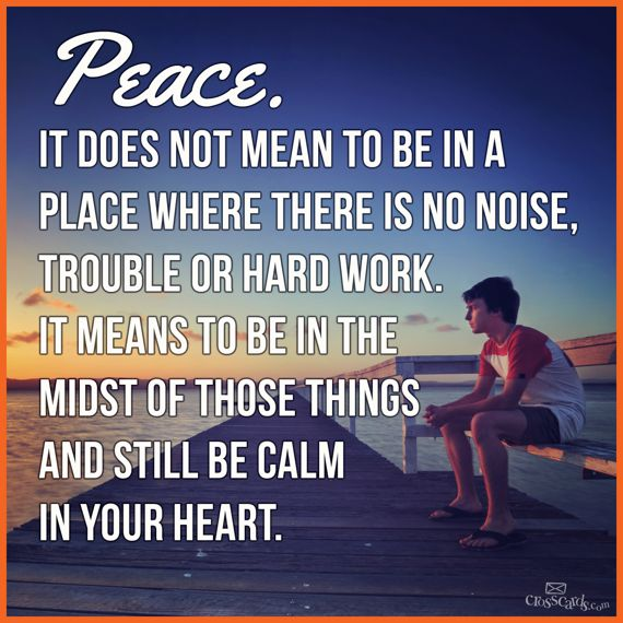 """""""I have told you these things, so that in me you may have peace. In this world you will have trouble. But take heart! I have overcome the world."""" John 16:33"""