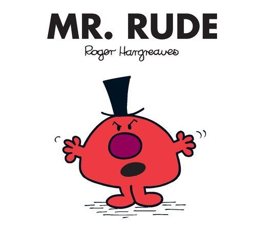 Mr. Rude (Mr. Men and Little Miss) by Roger Hargreaves. $3.99. Reading level: Ages 3 and up. Series - Mr. Men and Little Miss. Publisher: Price Stern Sloan (August 20, 2009)