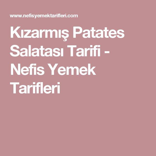 Kızarmış Patates Salatası Tarifi - Nefis Yemek Tarifleri