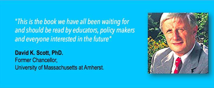 'Postformal Education: A Philosophy for Complex Futures' (Springer, 2016). Endorsed by David K. Scott former Chancellor University of Massachusetts (Amherst).