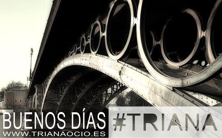 Una mañana más cruzamos el puente de hierro. ¡Buenos días #Triana!  http://www.trianaocio.es/ Triana Ocio   Agenda de eventos y actividades del barrio de Triana, Sevilla.