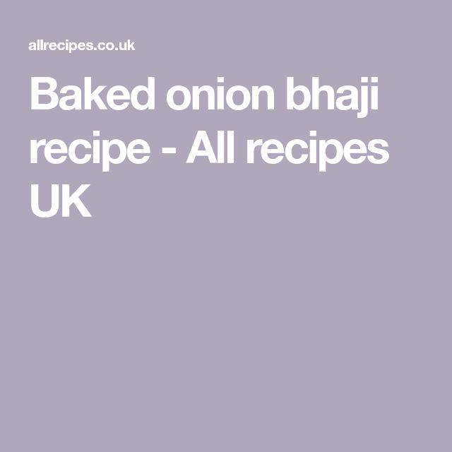 Baked onion bhaji recipe - All recipes UK