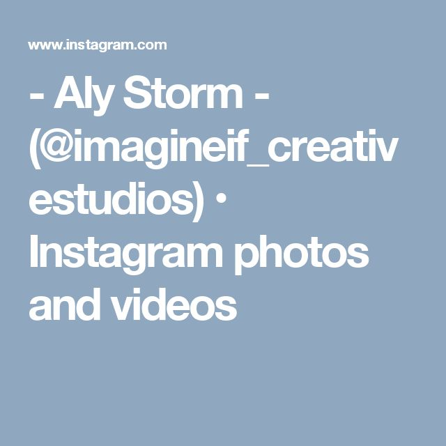 - Aly Storm - (@imagineif_creativestudios) • Instagram photos and videos