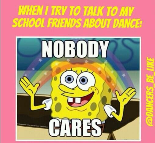 Or any other friends who don't dance...