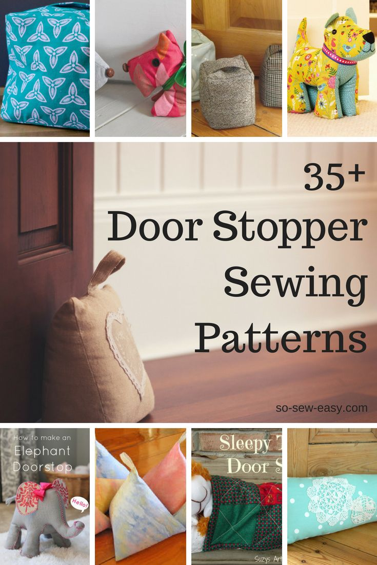 35 Door Stopper Sewing Patterns So Sew Easy Beginner Sewing Projects Easy Sewing Projects For Beginners Sewing For Beginners