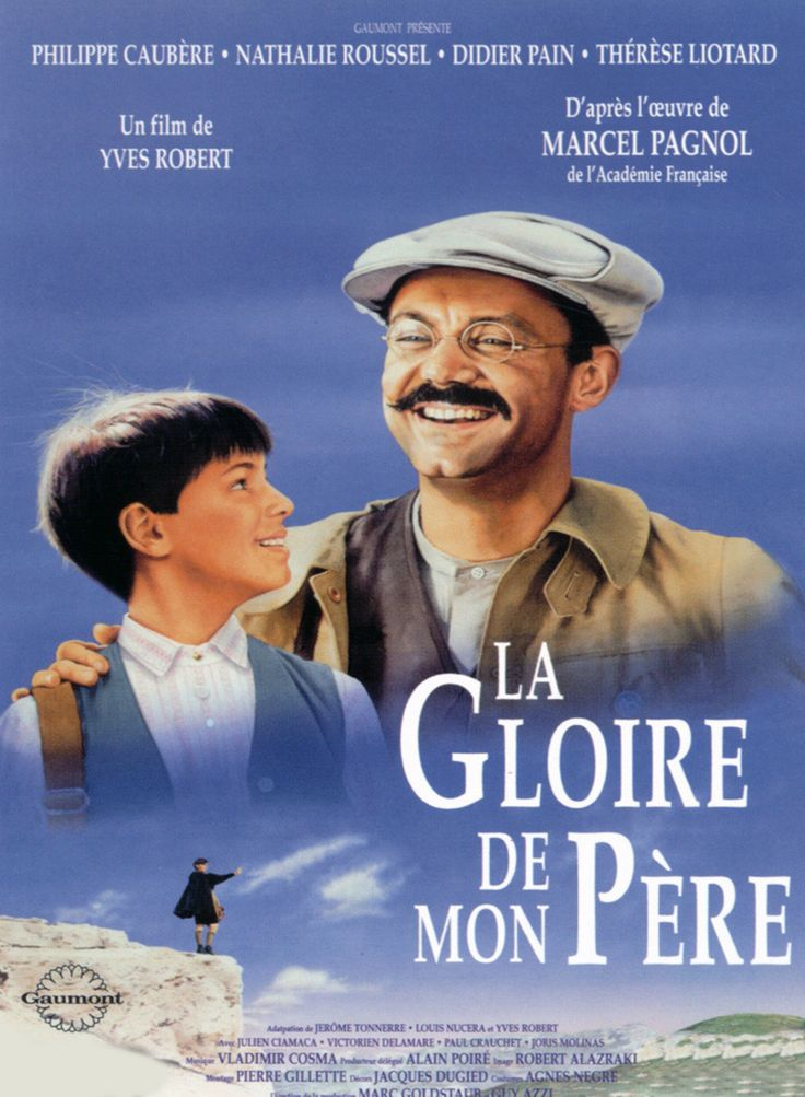 Affiche La Gloire de Mon Père, a beautiful film of Marcel Pagnol's childhood in Provence.