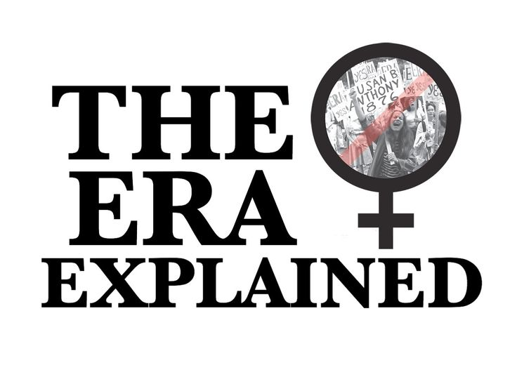 The Equal Rights Amendment (ERA) Explained