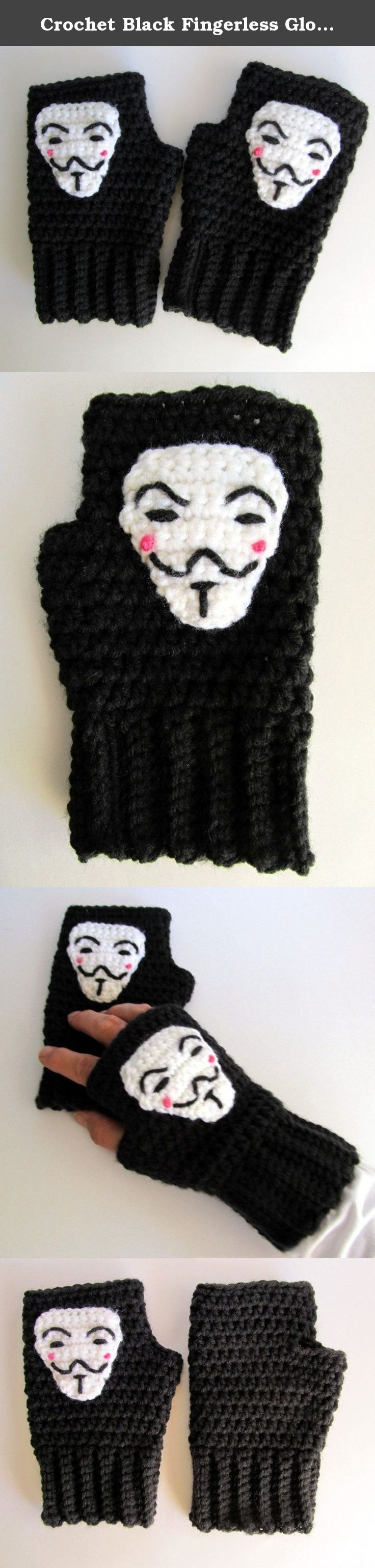 Crochet Black Fingerless Gloves, V for Vendetta Fingerless Mitts, Acrylic Armwarmers, Mittens, Anonymous Texting Gloves, Guy Fawkes Wrist Warmers. Remember, remember the 5th of November Inspired by V for Vendetta these fingerless gloves are crocheted using soft and warm 100% Acrylic Yarn with a hand stitched and securely sewn V for Vendetta inspired applique. The fingerless glove and applique are both my own original design. Gloves are one size fits most - a medium sized glove that will…