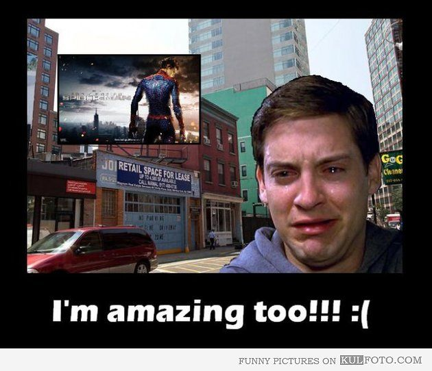 Tobey Maguire is amazing too! - Tobey Maguire crying under the Amazing Spider-Man billboard.