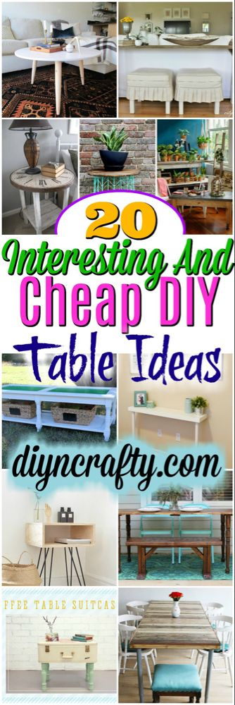 20 Interesting And Cheap DIY Table Ideas