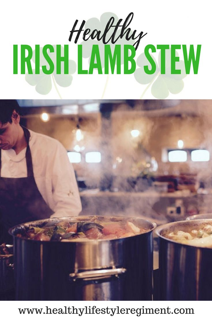 Get this Wonderful Recipe for a Healthy version of Irelands Traditional Lamb Stew. #Irish #Recipes #healtyrecipes #slowcooker
