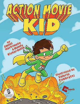 NEW Action Movie Kid By Daniel Hashimoto Hardcover Christmas Gift FAST FREE Post