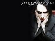 Marilyn Manson -- some ppl may think im sick for liking him -- but if you know me -- I really don't care!!