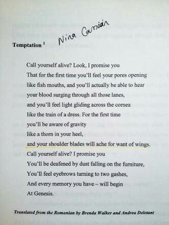 call yourself Alive by Nina Cassian. one of the most amazing piece of poetry i have ever read.