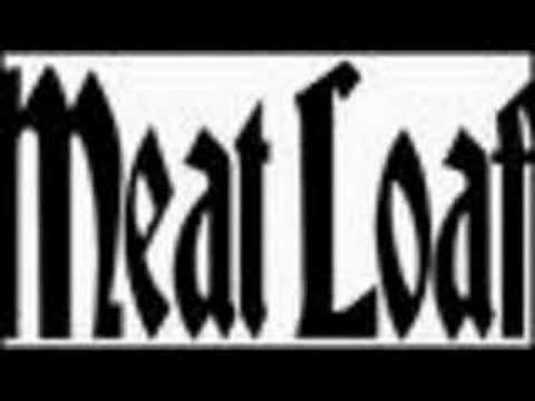 love you out loud- meat loaf