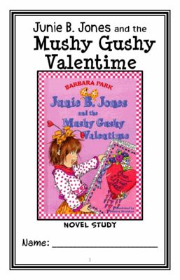 Junie B. Jones and the Mushy Gushy Valentime (Barbara Park) Novel Study from McMarie on TeachersNotebook.com -  (23 pages)  - A fun, engaging, 23-page booklet-style Novel Study complete with a challenging, book-based Word Jumble and Word Search!  Based on Barbara Park's 'Junie B. Jones and the Mushy Gushy Valentime.'
