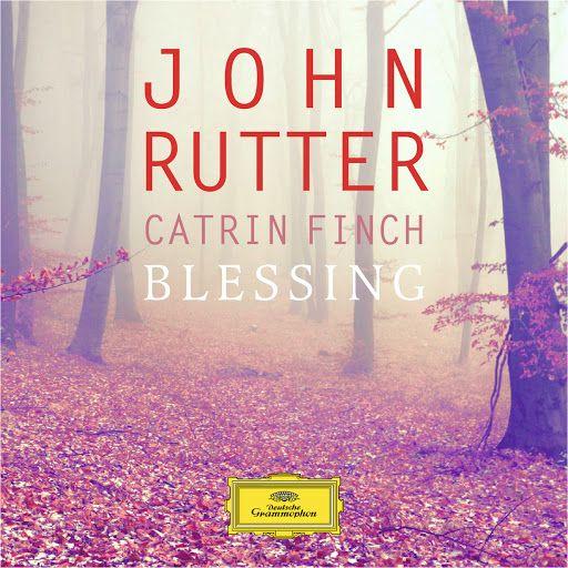 ▶ John Rutter & Catrin Finch: Blessing - YouTube