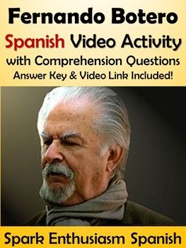 Fernando Botero Spanish Video Activity - Biography