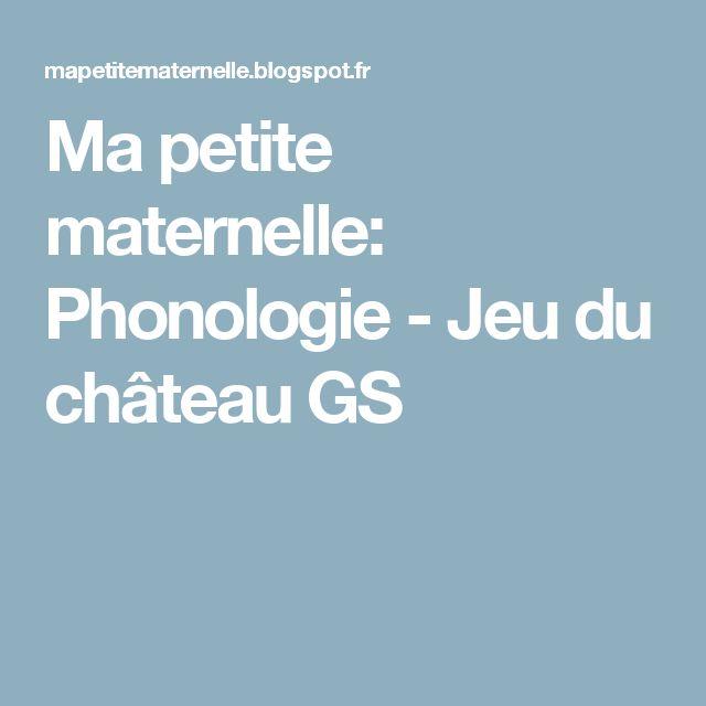 Ma petite maternelle: Phonologie - Jeu du château GS