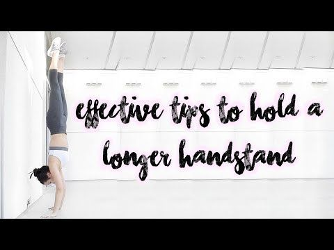how to do a handstand and hold it for a long time