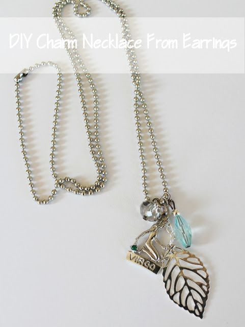 Lose an earring? Don't throw out it's mate! Put those unmatched earrings to good use by making this super easy adorable Charm Necklace! You won't believe how quick this is to make- Great gift idea too! Setting for Four: DIY Charm Necklace From Earrings.