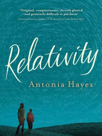 Antonia Hayes' debut novel Relativity - Books and Arts - ABC Radio National (Australian Broadcasting Corporation)