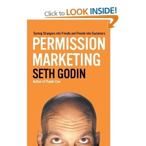Permission Marketing by Seth Godin  Still a classic