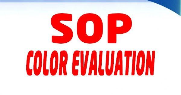 Sop Color Evaluation Color Evaluation Procedure Objective To Ensure Fabrics Trims Color Shade Are Matched Against Buyer Approv Evaluation Color Trim Color