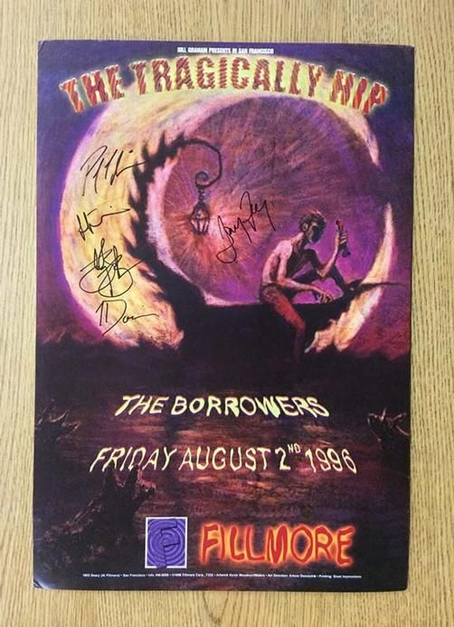 Original AUTOGRAPHED concert poster for Tragically Hip at The Fillmore in San…