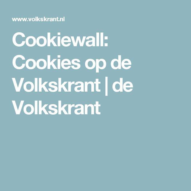 Cookiewall: Cookies op de Volkskrant | de Volkskrant