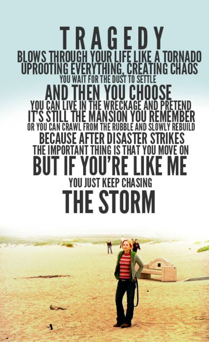 wow....and i was once that storm chaser now, i can admit it.but im on a path to rebuilding my masion