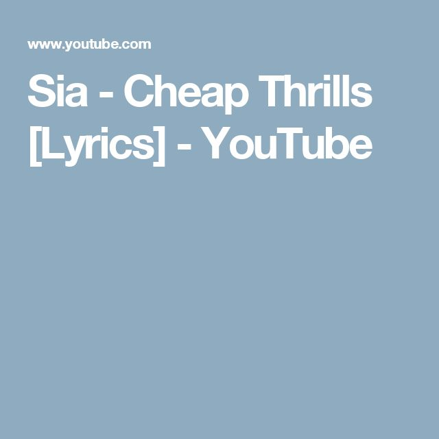 Best 25+ Sia cheap thrills lyrics ideas on Pinterest | Sia cheap ...