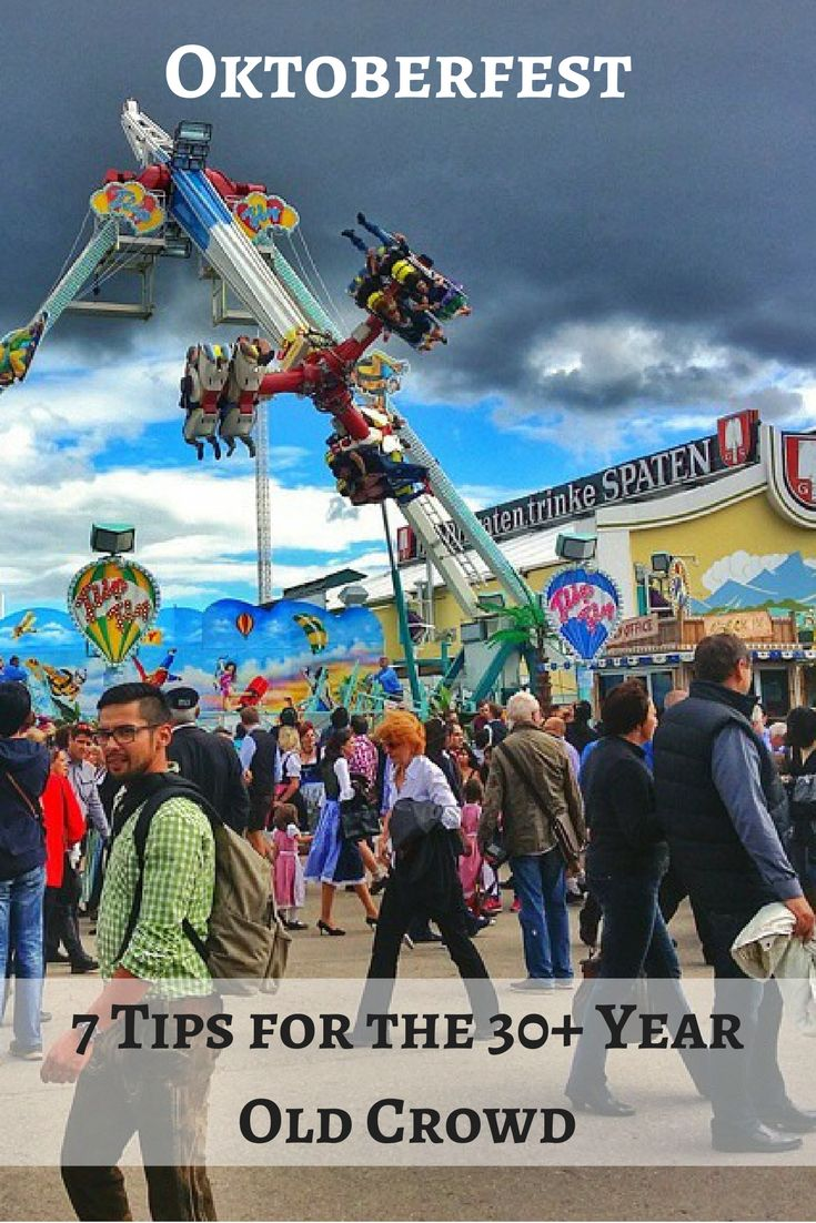 7 tips on how to enjoy Oktoberfest in Munich, Germany if you're over 30 and which tents to avoid.