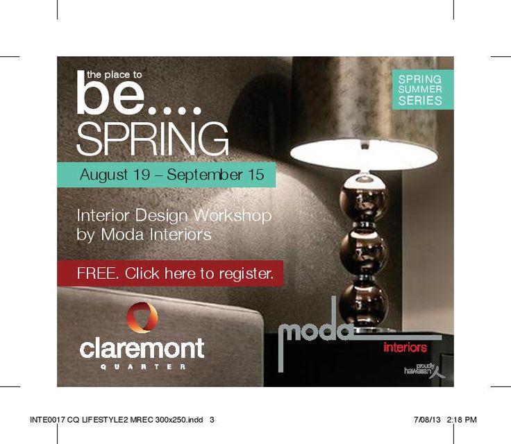 Interior Design workshop series at Claremont Quarter for Spring Summer Campaign 2013