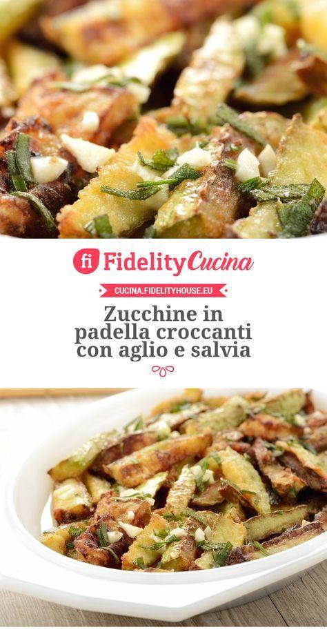 Zucchine in padella croccanti con aglio e salvia