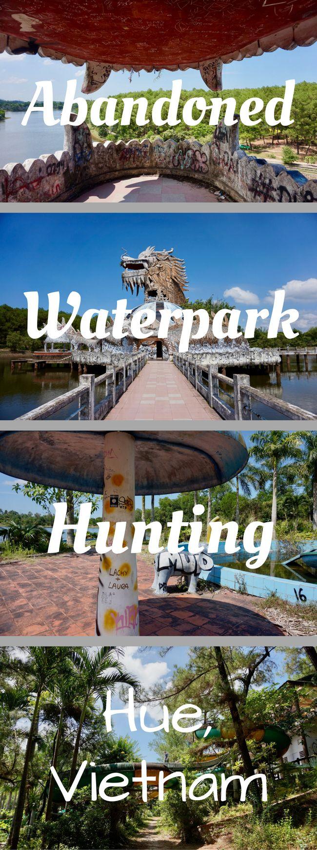Abandoned Waterpark Hunting: Hue, Vietnam | The Wanderful Me