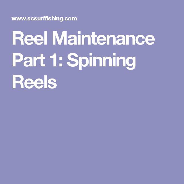 Reel Maintenance Part 1: Spinning Reels