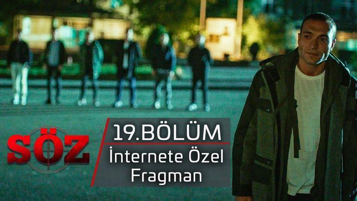 Söz 19.Bölüm İnternet'e Özel Fragmanı izle