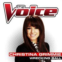 Wrecking Ball - Christina Grimmie - The Voice USA 2014 (Studio Version) by Marcelo A. Soto on SoundCloud