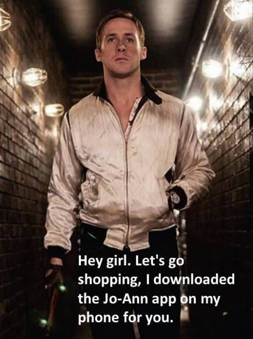 Hey girl. Let's go shopping. I downloaded the Jo-Ann app on my phone for you.