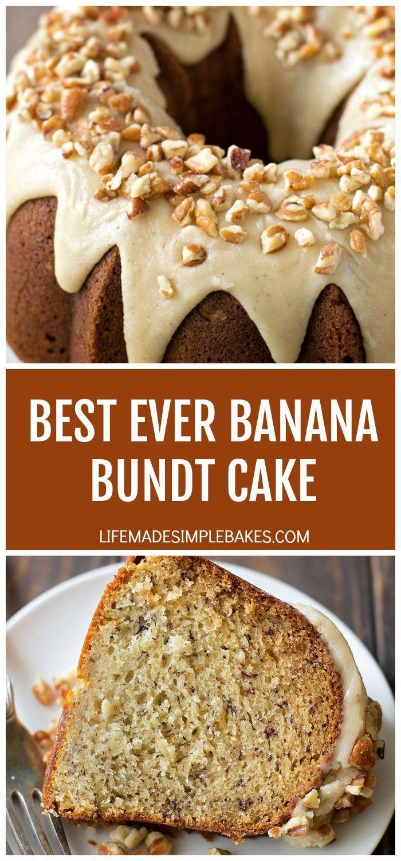 Best Ever Banana Bundt Cake Life Made Simple In 2020 Banana Bundt Cake Banana Bundt Banana Recipes