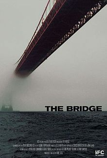 The Bridge is a 2006 documentary film by Eric Steel ~ a thought provoking film about the suicides @ San Fran's Golden Gate Bridge, documenting the life/death of a few who have choosen to end their lives by jumping from GGB.