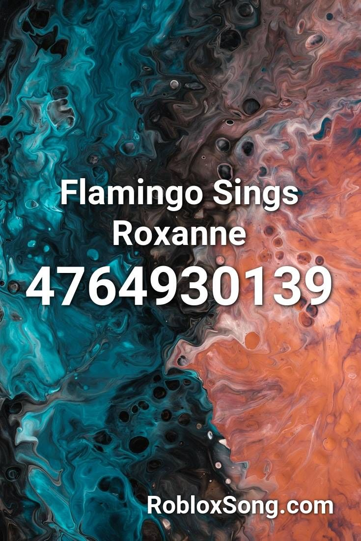 Music Codes For Roblox Meme Come Here Boi Flamingo Sings Roxanne Roblox Id Roblox Music Codes In 2020 Songs Roblox Theme Song