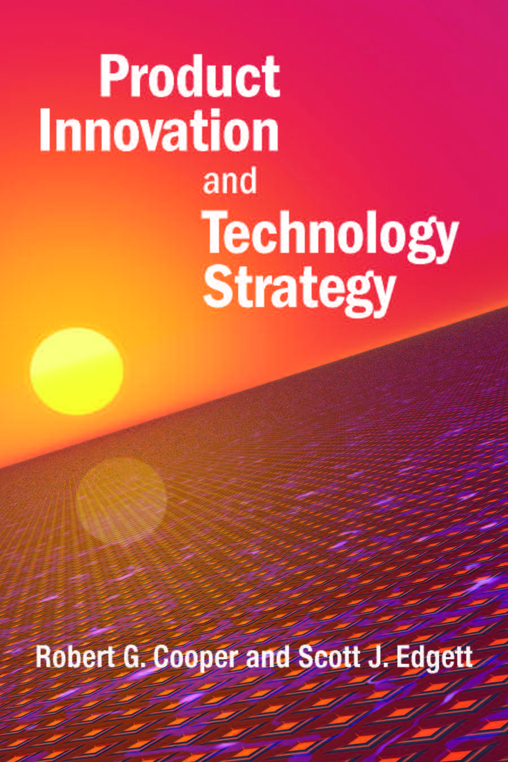 Leverage Dr. Edgett and Dr. Cooper's  powerful executive framework for developing and implementing a product innovation strategy.